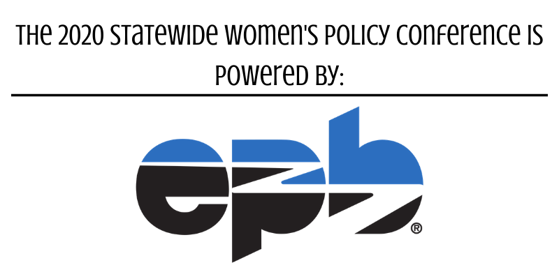 The 2020 Statewide Women's Policy Conference is powered by_